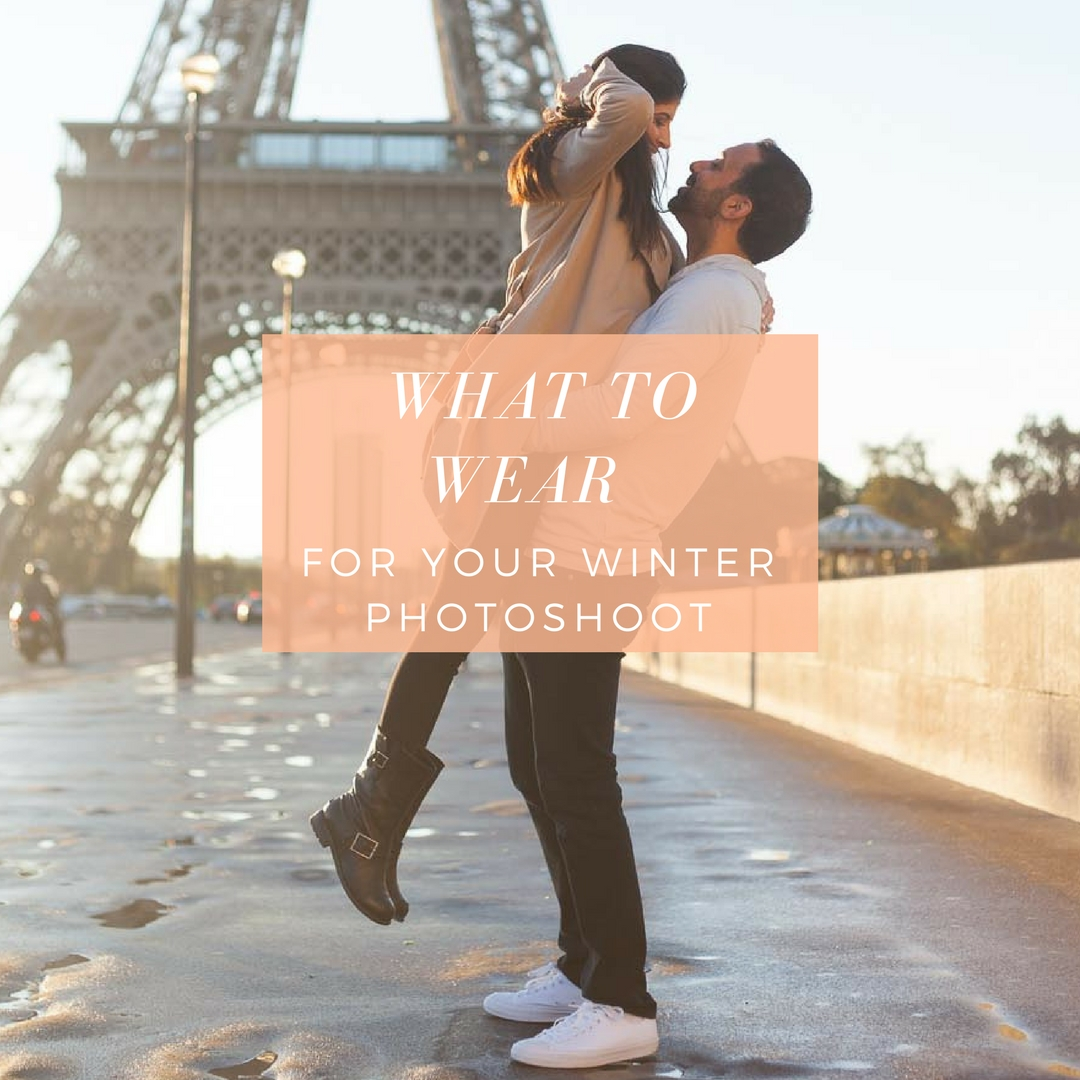 Blog post about what to wear for a family or love winter photoshoot in paris